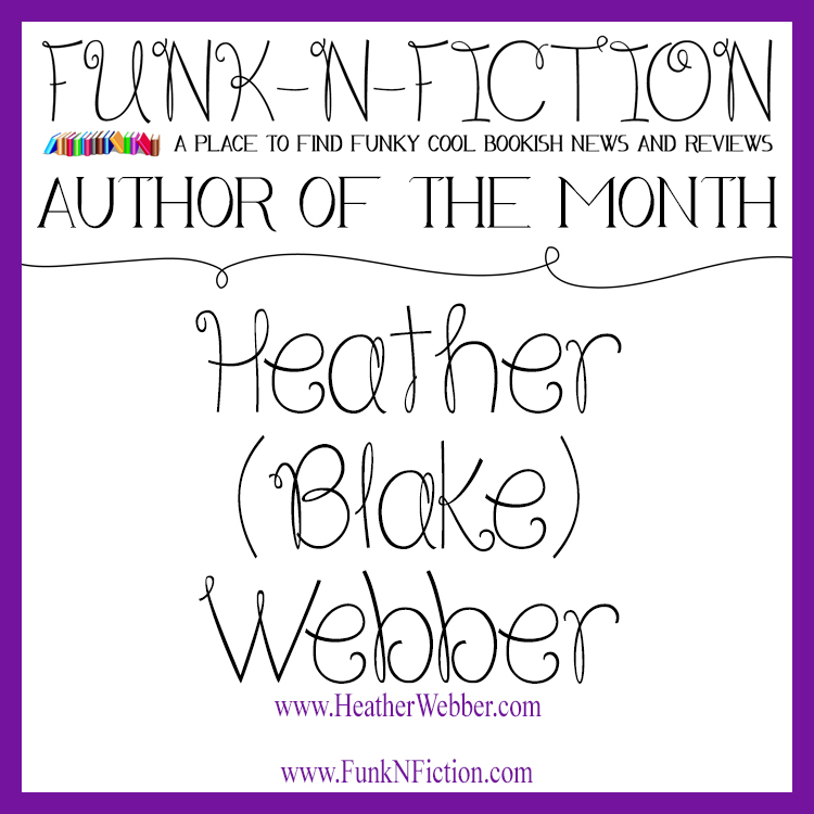 AuthoroftheMonth_HeatherBlakeWebber